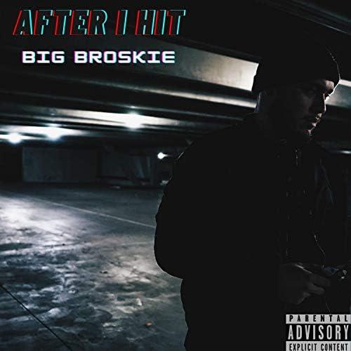 Big Broskie