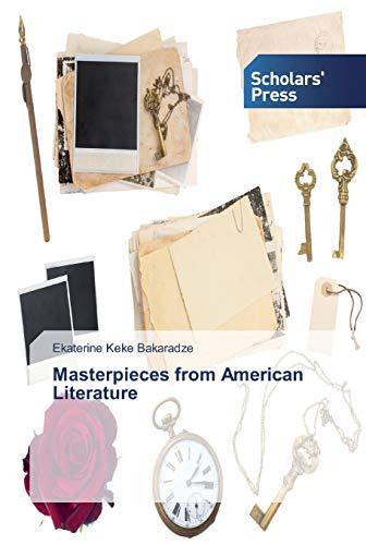 Bakaradze, E: Masterpieces from American Literature