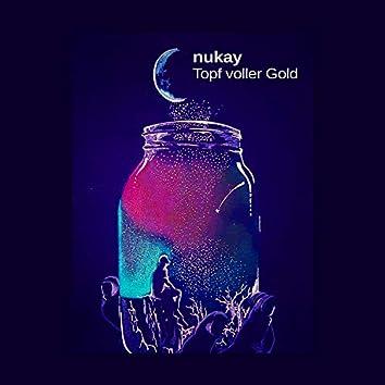 Topf voller Gold