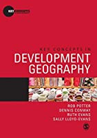 Key Concepts in Development Geography (Key Concepts in Human Geography)
