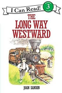 The long way westward (An I can read book)