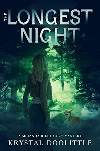 The Longest Night: A Miranda Riley Cozy Mystery by [Krystal Doolittle]