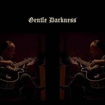 Gentle Darkness
