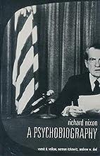 Richard Nixon: A Psychobiography