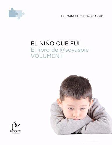 El Niño que Fui: Entra en la burbuja del asperger a través del Libro de @SoyAspie