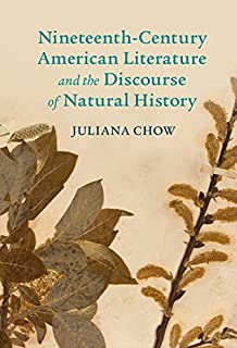 Nineteenth-Century American Literature and the Discourse of Natural History