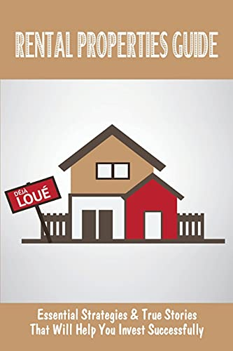 Real Estate Investing Books! - Rental Properties Guide: Essential Strategies & True Stories That Will Help You Invest Successfully: Assess