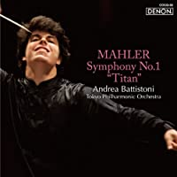 Mahler: Symphony No.1 by Andrea Battistoni (2014-05-21)