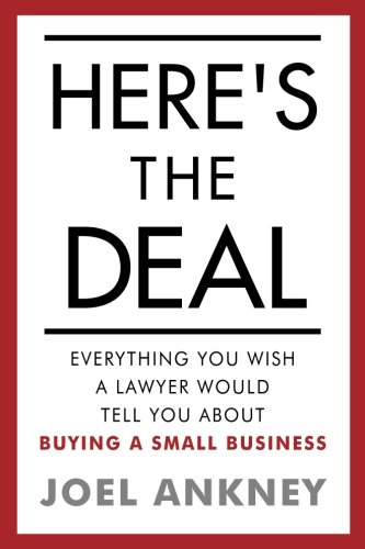 Compare Textbook Prices for Here's The Deal: Everything You Wish a Lawyer Would Tell You About Buying a Small Business First Edition ISBN 9781539850816 by Ankney, Joel