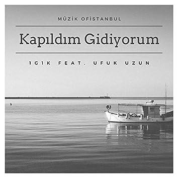 Kapıldım Gidiyorum (feat. Ufuk Uzun)