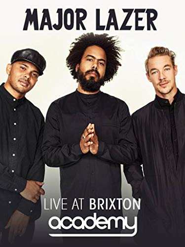 Major Lazer - Live at Brixton Academy