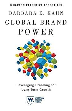 Global Brand Power: Leveraging Branding for Long-Term Growth