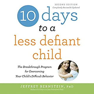10 Days to a Less Defiant Child, Second Edition audiobook cover art