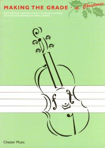 Making The Grade At Christmas Violin