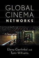 Global Cinema Networks (Media Matters)