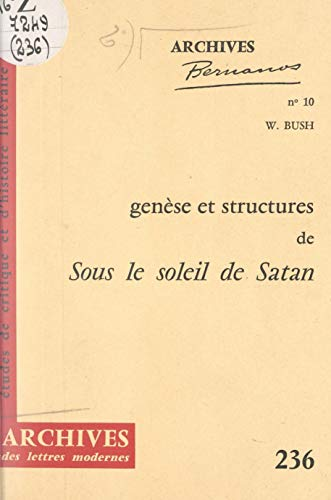 """Genèse et structures de """"Sous le soleil de Satan"""" d'après le manuscrit Bodmer: Scrupules de Maritain et autocensure de Bernanos"""