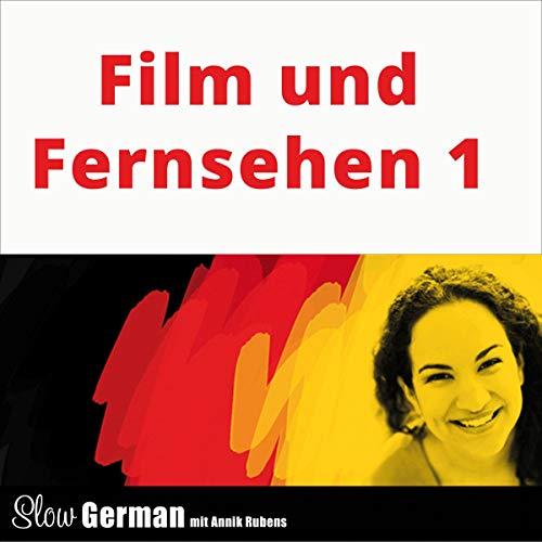 Fernsehen     Slow German - Texte zum Deutschlernen              Autor:                                                                                                                                 Annik Rubens                               Sprecher:                                                                                                                                 Annik Rubens                      Spieldauer: 49 Min.     Noch nicht bewertet     Gesamt 0,0