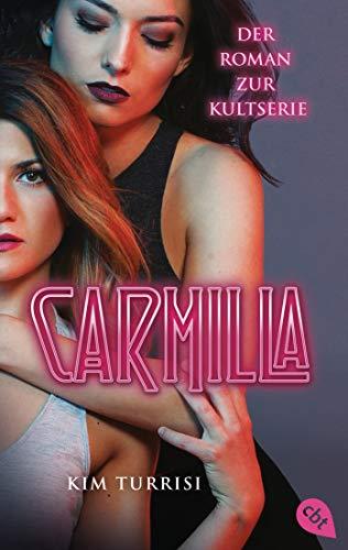 Carmilla: Der Roman zur Kultserie