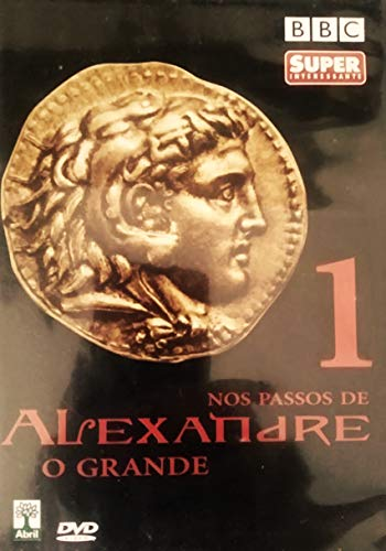Nos Passos de Alexandre o Grande Vol. 1