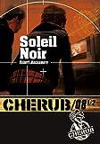 Cherub, Tome 8 - Soleil noir : Partie 1