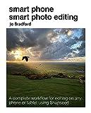 smart phone smart photo editing (english edition)