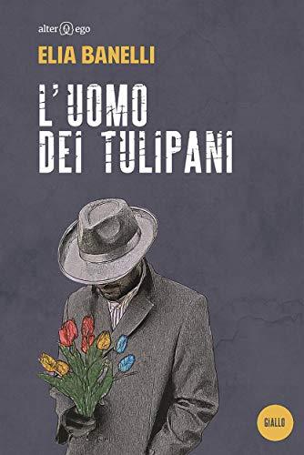L\'uomo dei tulipani