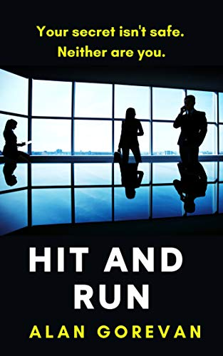 Hit and Run by [Alan Gorevan]