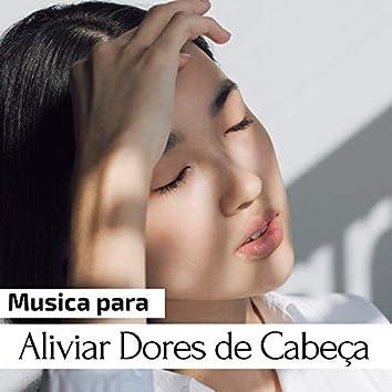 2 Horas de Musica para Aliviar Dores de Cabeça - YouTube