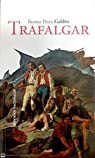 Trafalgar (Episodios nacionales) par Pérez Galdós