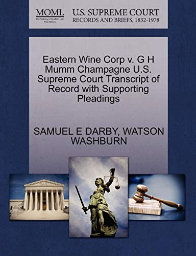 Eastern Wine Corp V. G H Mumm Champagne U.S. Supreme Court Transcript of Record with Supporting Pleadings
