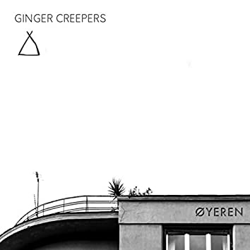 Ginger Creepers - Øyeren