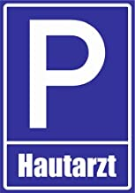 Kiwistar Parkeerplaatsbord - huidarts 30 x 21 cm Aluminium composiet