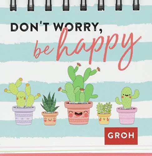 Don\'t worry, be happy (Kaktus)