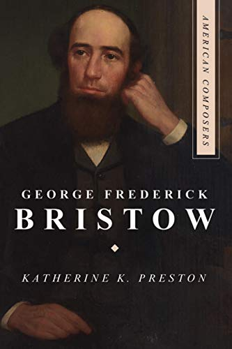 George Frederick Bristow (American Composers) (English Edition)