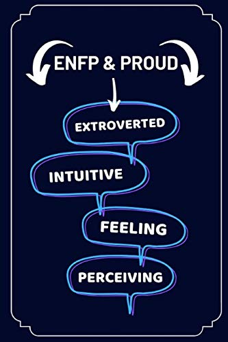 ENFP & Proud - Extroverted Intuitive Feeling Perceiving: 2 in 1 Notebook For Habit Tracking & Journal Writing