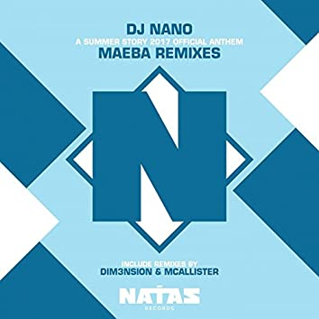 Maeba (A Summer Story 2017 Official Anthem Remixes)