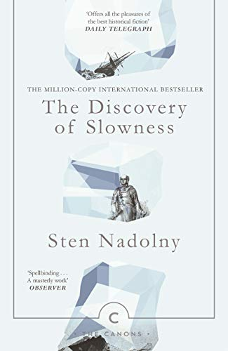 Nadolny, S: Discovery Of Slowness (Canons)