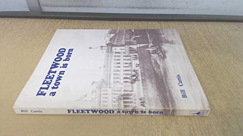 Fleetwood: A Town is Born