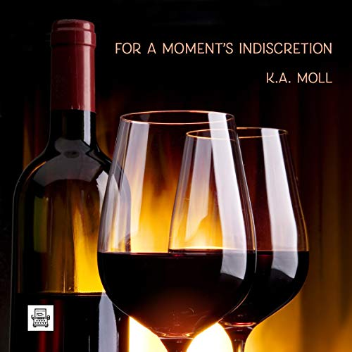 For a Moment's Indiscretion Audiobook By KA Moll cover art