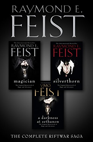 The Complete Riftwar Saga Trilogy: Magician, Silverthorn, A Darkness at Sethanon (English Edition)