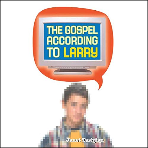 The Gospel According to Larry audiobook cover art