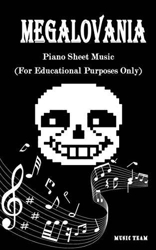 Megalovania Piano Sheet Music: (For educational purposes only) (English Edition)