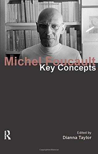 Michel Foucault: Key Concepts