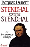 Stendhal comme Stendhal ou le Mensonge ambigu