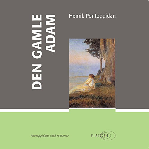 Den gamle Adam [The Old Adam] audiobook cover art