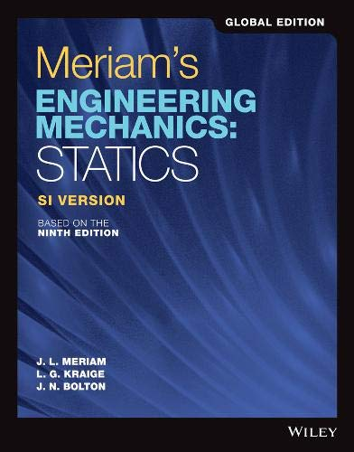 Meriam's Engineering Mechanics: Statics SI Version