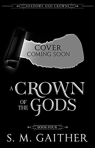 A Crown of the Gods (Shadows and Crowns Book 4) (English Edition)