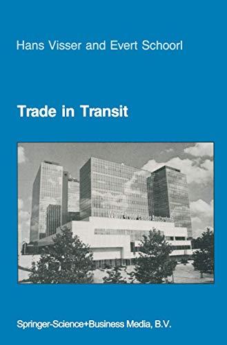 Trade in Transit: World Trade and World Economy -- Past, Present, and Future PDF Books
