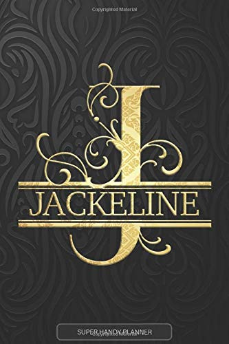 Jackeline: Jackeline Name Planner, Calendar, Notebook ,Journal, Golden Letter Design With The Name Jackeline