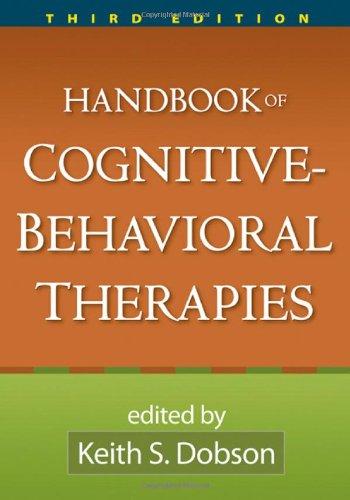 Handbook of Cognitive-Behavioral Therapies, Third Edition